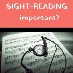why is sight-reading important