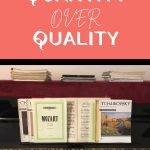 quantity not quality