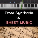 synthesia to sheet music