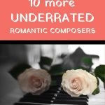 underrated romantic composers